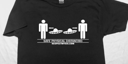 Sombrero Social distancing Canada physical distance shirt funny six feet