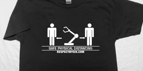 industrial robot Social distancing Canada physical distance shirt funny six feet covid-19 tee